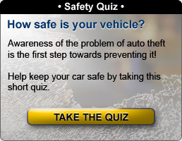 Safety Quiz: How Safe If Your Vehicle? Help keep your car safe by taking this short quiz.